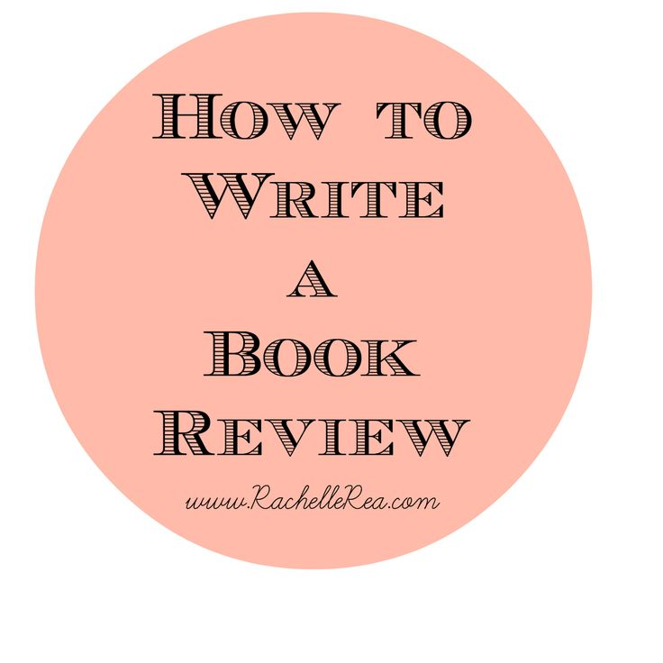 EXCELLENT PRACTICAL TIPS!!! How To Write A Book Review. Definitely took notes and will refer back to it!