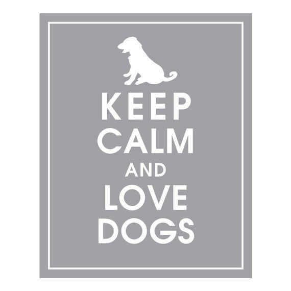 Must love dogs.