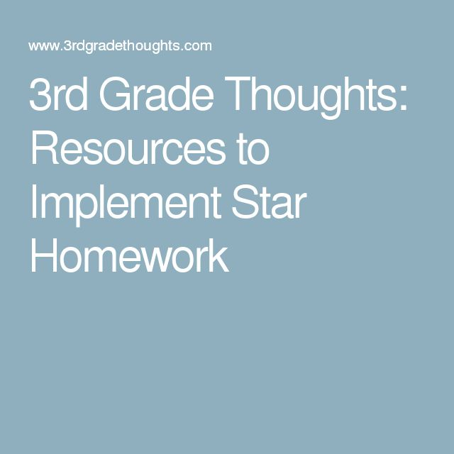 3rd Grade Thoughts: Resources to Implement Star Homework