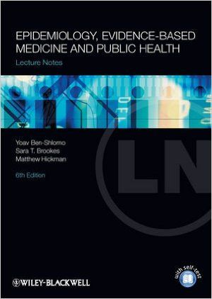 FREE MEDICAL BOOKS: Lecture Notes Epidemiology, Evidence-based Medicin...