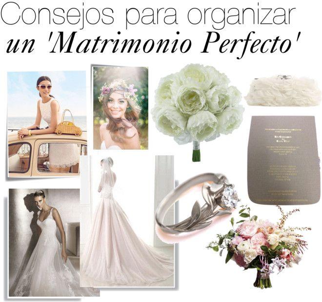 Consejos para organizar un 'Matrimonio Perfecto'