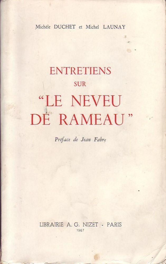 #essai littéraire : Entretien Sur Le Neveu De Rameau - Michele Duchet Et Michel Launay. Ed. A. G. Nizet, 1967. 412 pp. brochées