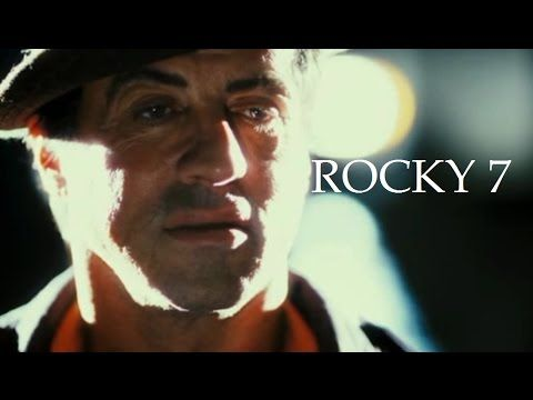 ROCKY 7 (OFFICIAL TRAILER) - RETURN OF ROCKY BALBOA