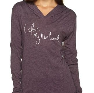 I Love My Husband T-Shirt Hoodie (Vint Purple)- I have this and LOVE IT! So soft and long enough to wear with leggings or jeans.