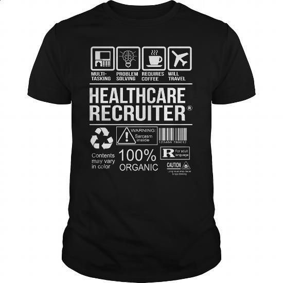 Awesome Tee For Healthcare Recruiter - #graphic t shirts #black hoodie womens. BUY NOW => https://www.sunfrog.com/LifeStyle/Awesome-Tee-For-Healthcare-Recruiter-105132374-Black-Guys.html?60505