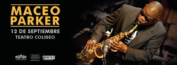 Maceo Parker - Teatro Coliseo