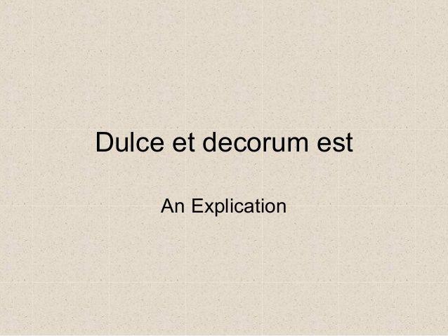 Dulce et decorum est An Explication