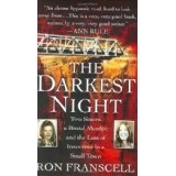 The Darkest Night: Two Sisters, a Brutal Murder, and the Loss of Innocence in a Small Town (Mass Market Paperback)By Ron Franscell