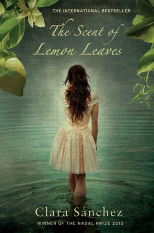 'The Scent of Lemon Leaves' by Clara Sanchez: 30-year-old Sandra locates to the Costa Brava to figure out her life but all is not what it seems in this novel which is already a best-seller in Italy and Spain.    Read more: http://www.independent.ie/lifestyle/independent-woman/must-read-3188431.html##ixzz22T8Ag1zx