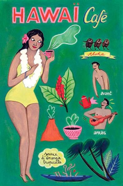 By Anne Laval, 2010, Postcard: Hawaï Café.