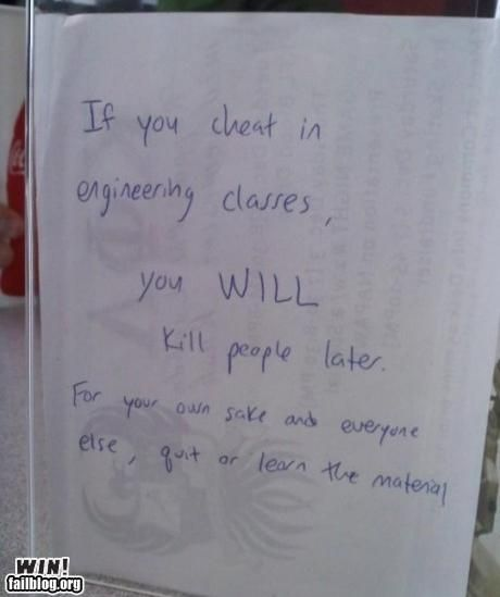 If You Cheat In Engineering Classes…