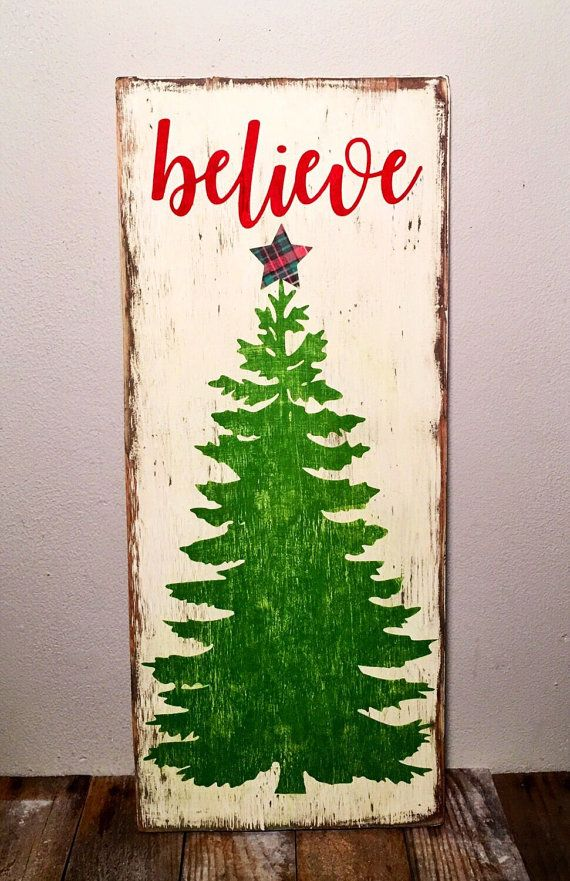 Believe Rustic Wood Christmas Sign Is Painted Cream With Green Tree And Paper Plaid Star Lettering Is Deep Red Distressed And Sealed