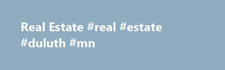 Real Estate #real #estate #duluth #mn http://real-estate.remmont.com/real-estate-real-estate-duluth-mn/  #real estate loan calculator # Mortgage Calculators Enhance your website Easy-to-use TimeValue Software™ TCalc™ website mortgage and finance calculators will instantly enhance the value of your real estate website. User friendly financial calculators are a marketing tool that will cost-effectively bring your customers back to your website again and again, exposing them to all your… Read…