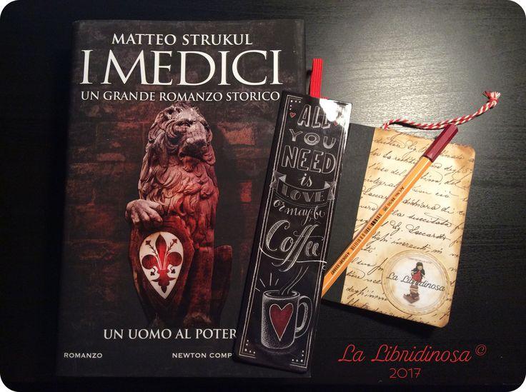 """Recensione """"I Medici. Un uomo al potere"""" di Matteo Strukul pubblicato da Newton Compton  #recensione #imedici #unuomoalpotere #matteostrukul #newtoncompton #lalibridinosa"""