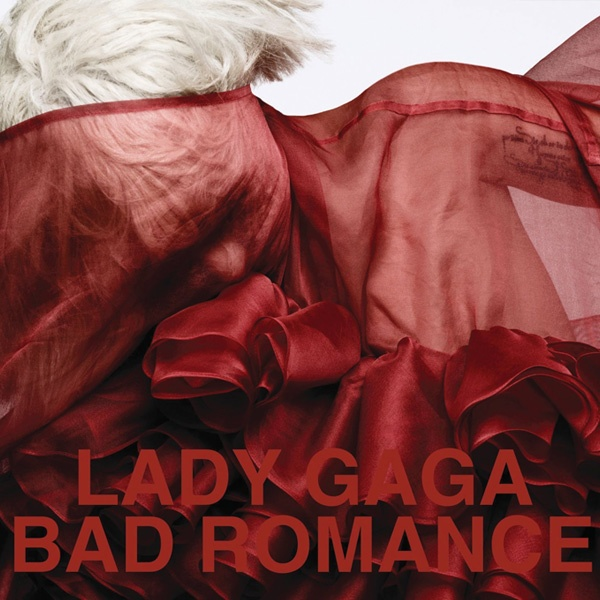 Bad Romance.