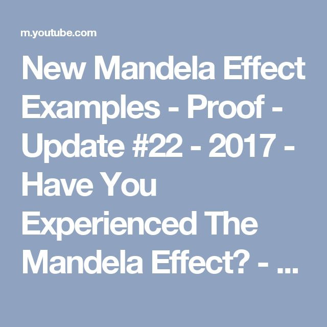 New Mandela Effect Examples - Proof - Update #22 - 2017 - Have You Experienced The Mandela Effect? - YouTube