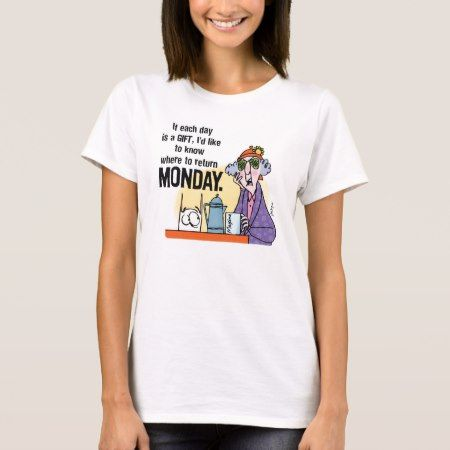 Maxine Monday T-Shirt - tap, personalize, buy right now!