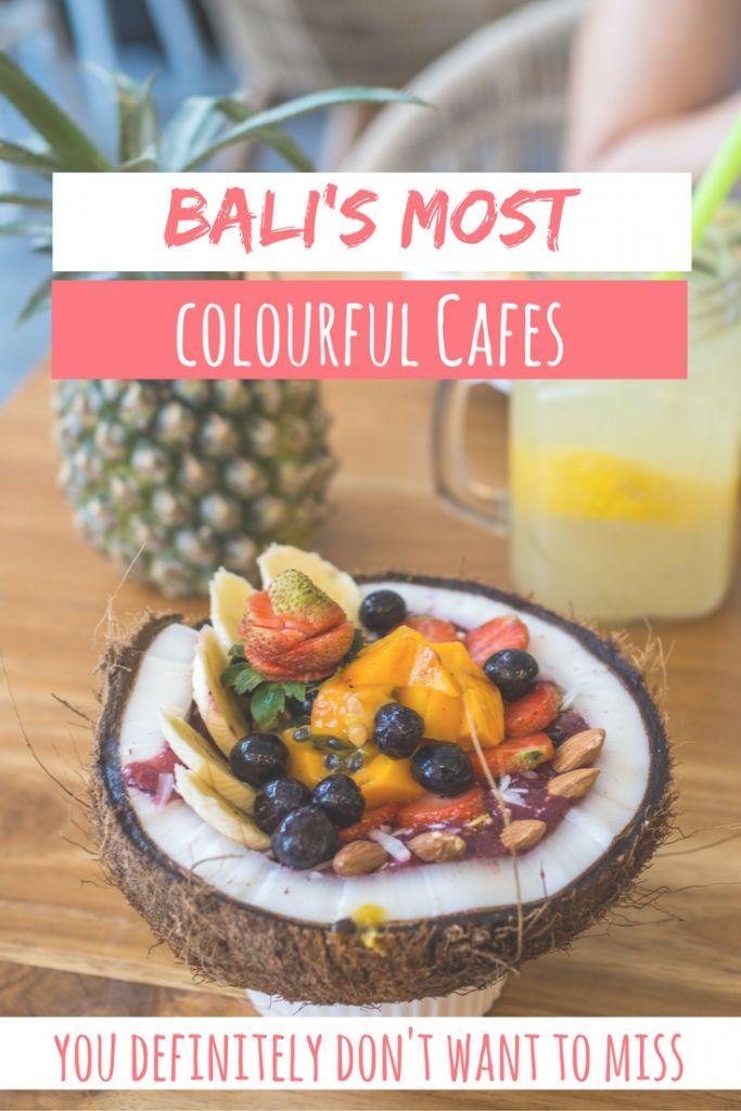 Bali's most colourful and trendy cafes and restaurants around Canggu, Ubud, Seminyak, Kuta and Uluwatu, serving acai, smoothies and more!