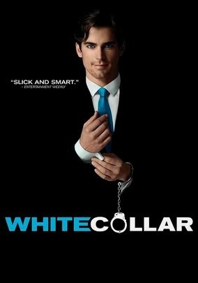 White Collar (2009) Ultra-suave forger and ex-con man Neal Caffrey (Matthew Bomer) helps FBI catch other less-ultra-suave forgers and con men.