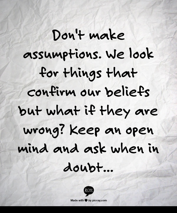 128 best Assumptions images on Pinterest Thoughts, Food and Homes - presume and assume