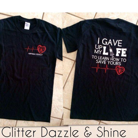 Nursing Student TShirt by GlitterDazzleShine on Etsy. Check out that T-shirt here: