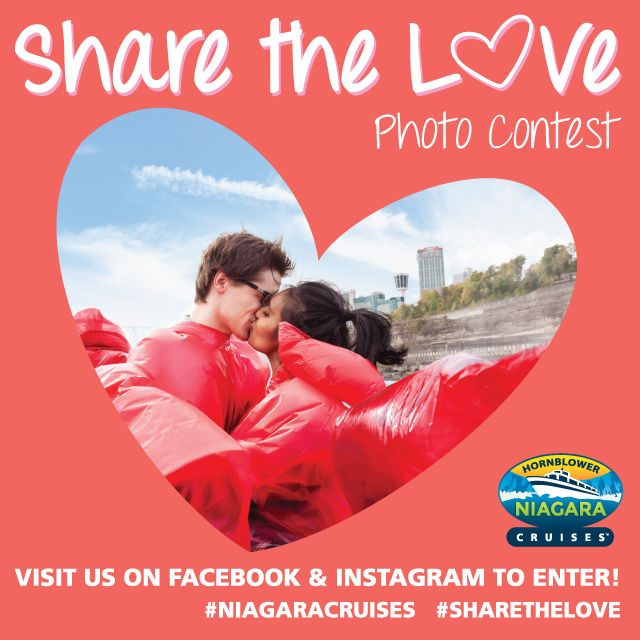 Share the Love with Hornblower Niagara Cruises this month for your chance to WIN! Share a photo of you and your special someone on our Facebook and Instagram to enter. Use #NiagaraCruises and #ShareTheLove