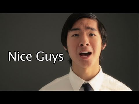 Nice Guys- Chester See, KevJumba, and NigaHiga. HILARIOUS song, but really a great work of art.