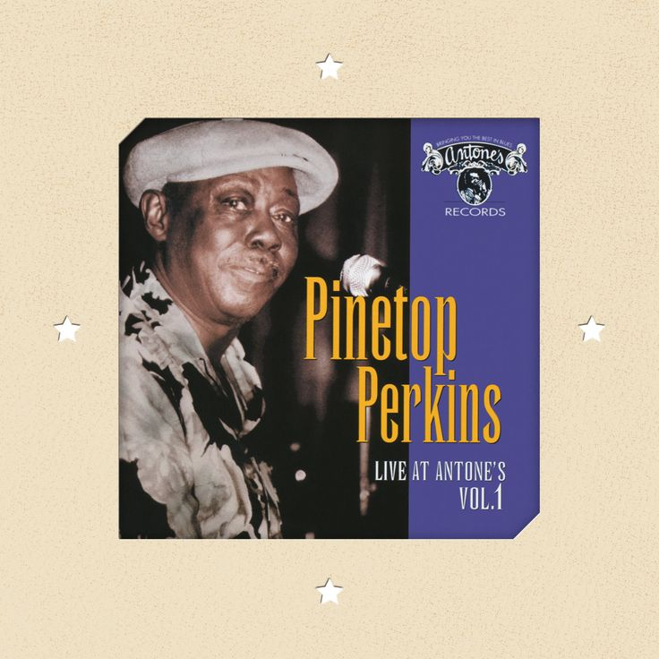 Pinetop Perkins - Pinetop Perkins: Live at Antone's: Vol. 1