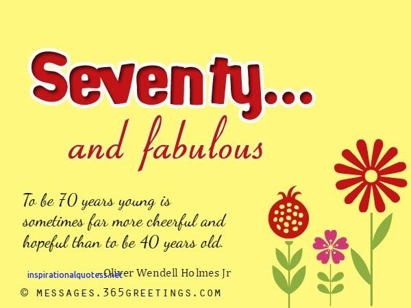 70th Birthday Quotes Inspirational