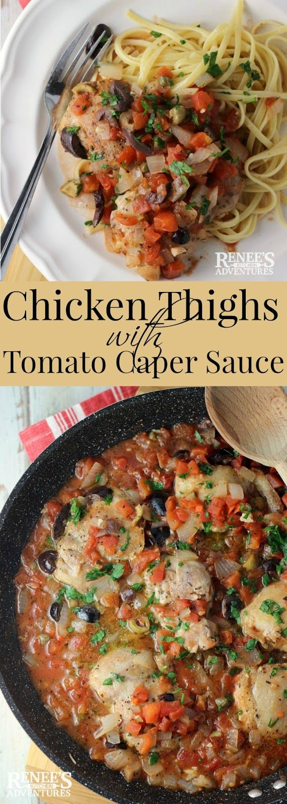 Chicken Thighs with Tomato Caper Sauce | Renee's Kitchen Adventures - 30 minute recipe for an easy and healthy dinner made with chicken thighs, tomatoes, capers and olives