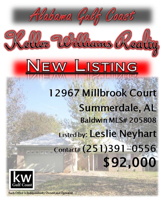 12967 Millbrook Court, Summerdale, AL...MLS# 205808...$92,000...Brick home w/split floor plan on cul de sac. Upgraded ceramic tile/carpet 2012. Garage has been converted into a large recreation room off kitchen & could easily be converted back to a garage. Bright & cheery breakfast area. Master suite has walk-in closet & shower. Large utility room. Spacious fenced private backyard. Screen enclosed porch. Storage shed. Metal roof. New HVAC 2012. Contact Leslie Anderson Neyhart at…