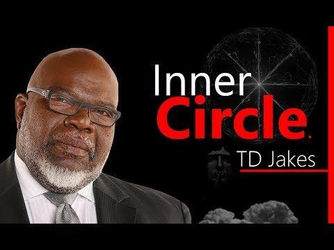 TD Jakes ►Inner Circle ᴴᴰ - Motivational Speech for 2017. - YouTube