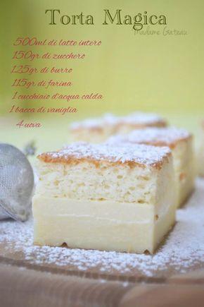 Torta magica Come può una ricetta dagli ingredienti e passaggi semplici ad ottenere un risultato sorprendente?