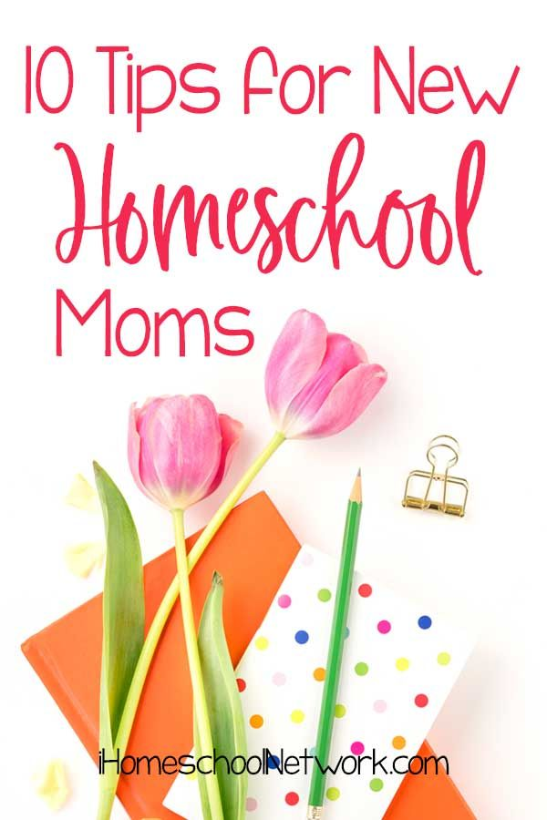 10 Ideas for New Homeschool Mothers