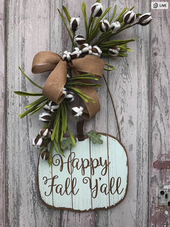 Happy Fall Yall door hanger, Happy Fall Yall door, Happy Fall Yall , Pumpkin door hanger, farmhouse pumpkin, rustic pumpkin , Happy Fall Yall, white pumpkin,Rustic Pumpkin door hanger, Farmhouse pumpkin More Fall Wreaths