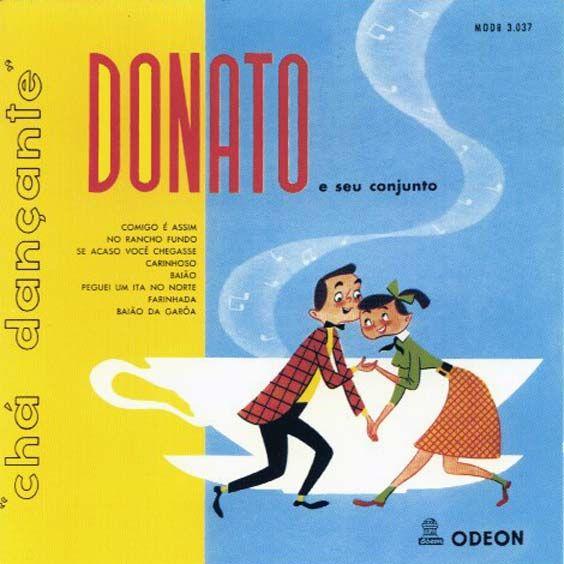 Joao Donato e seu Conjunto - Cha Dancante (1956)