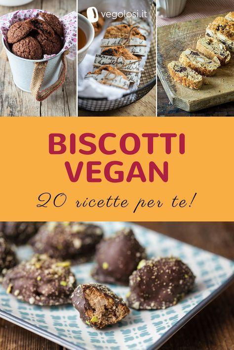 Biscotti vegani facili e buonissimi: 20 ricette da provare