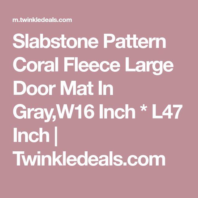 Slabstone Pattern Coral Fleece Large Door Mat In Gray,W16 Inch * L47 Inch | Twinkledeals.com