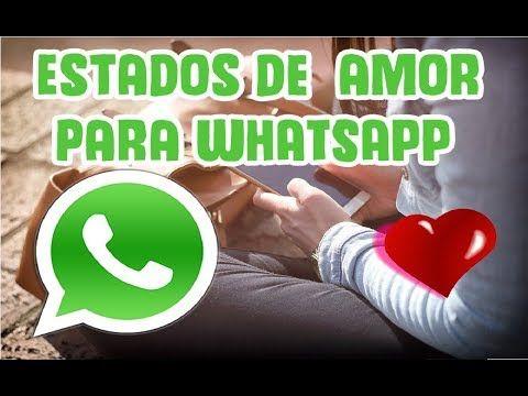 Estados De Amor Frases Para Whatsapp Y Facebook Indirectas