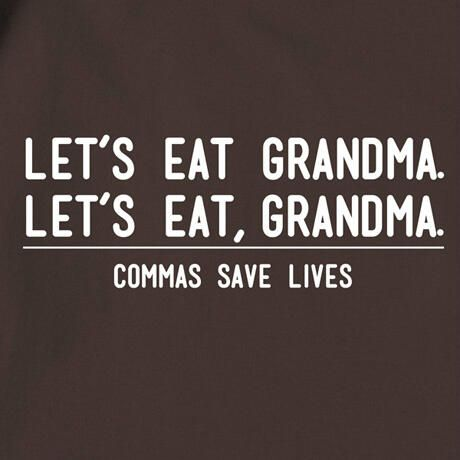 Commas save lives ...