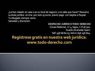 TODO-DERECHO DESPACHO JURÍDICO : ¿Le han robado en casa o en su local de negocio y ...