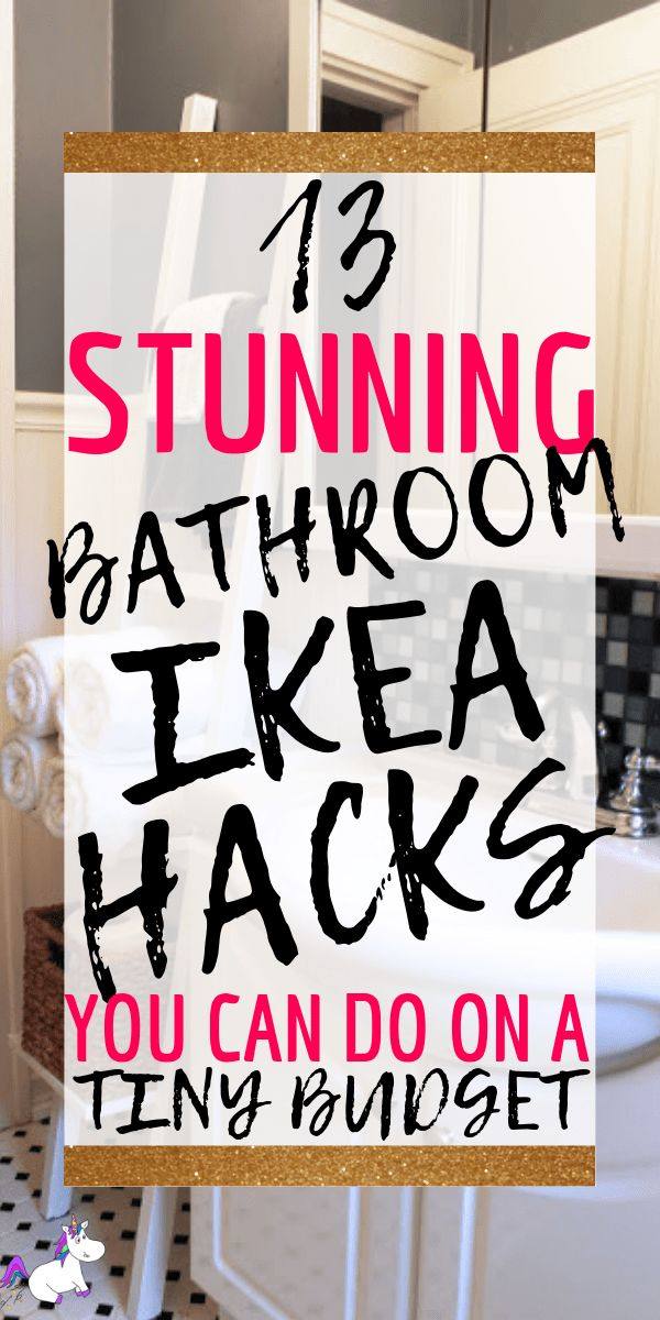 IKEA Bathroom Hacks: 13 Ways To Get Your Dream Bathroom (On a Budget)