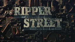 Ripper Street - BBC / Amazon Instant Video