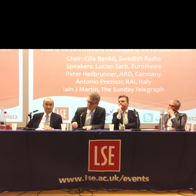 Panellists at the 2012 LSE Polis Journalism Conference, Reporting the World: Antonio Preziosi, Director RAI Radio News and Radio Uno and Editor-in-Chief of Radio News; Peter Heilbrunner, Business Editor ARD-SWR; Lucian Sarb, Director of News and Programmes, EuroNews