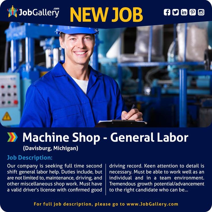 Machine Shop General Labor Job opening, Job posting