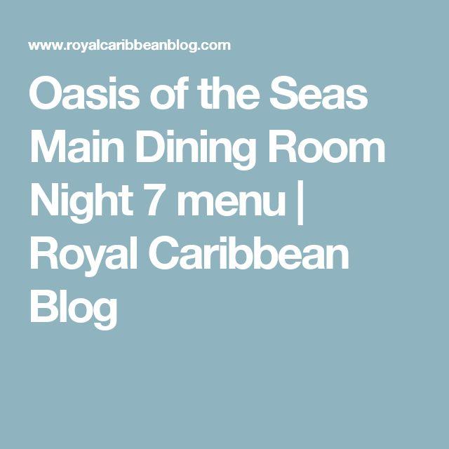 Charming Oasis Of The Seas Menus Main Dining Room Ideas - 3D house ...