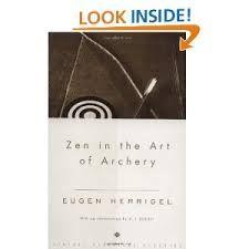 Zen in the art of archery | Eugen Herrigel (2008)