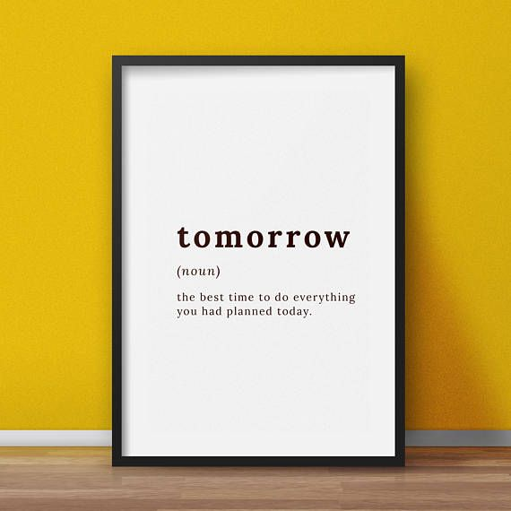 Definition sign  Tomorrow definition  Procrastination print