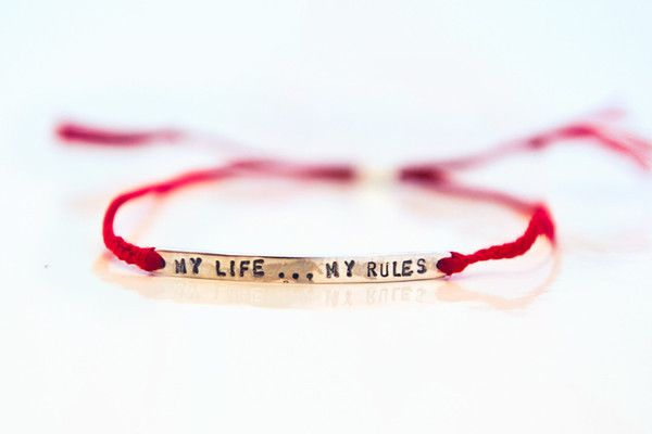 «My life...my rules»