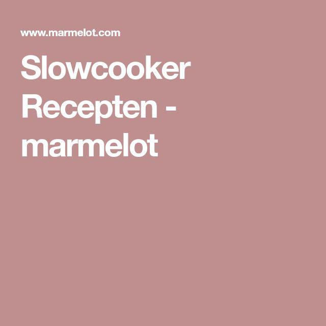 Slowcooker Recepten - marmelot